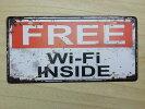 FREEWi-FiINSIDEレトロブリキ風看板(約30cmX15cm)フリーWi-Fi無料Wi-Fiあります送料無料