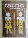 漏れちゃいそう?早くトイレへ(多分、意訳)アメリカンレトロブリキ風看板(約30cmX20cm)FLUXOINTESOSEJARAPIDO送料無料