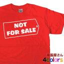 非売品という名のおもしろTシャツ。「NOT FOR SALE」半袖Tシ...