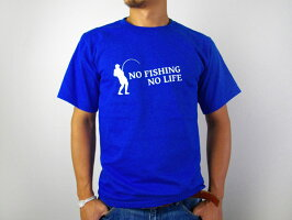 Tシャツ半袖おもしろTシャツ釣りTシャツ「NOFISHINGNOLIFE」tシャツプレゼントギフトティーシャツ【SPUでP最大8倍】ms24