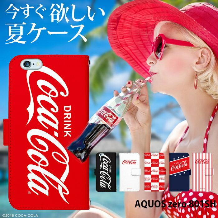 AQUOS zero 801SH ケース コーラ 手帳型 スマホケース アクオスゼロ ソフトバンク 携帯 カバー デザイン コカ コーラ Coca Cola コラボ ベルトなし あり かわいい おしゃれ 韓国