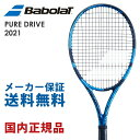 【10%OFFクーポン対象〜7/30】バボラ Babolat 硬式テニスラケット PURE DRIVE ピュアドライブ 2021 101436J