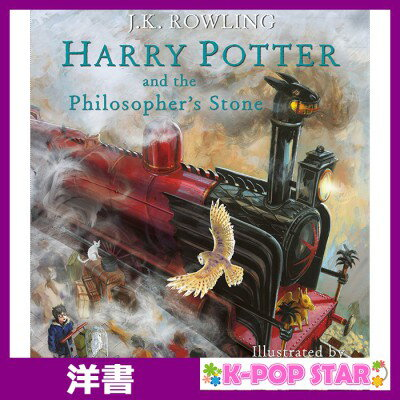洋書(ORIGINAL) / Harry Potter and the Philosopher's Stone (Harry Potter Illustrated Edition)