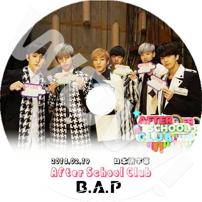 アジア・韓国, 韓国 K-POP DVD BAP After School Club (2014.02.19) BAP YongGuk HimChan DaeHyun YoungJae JongUp ZELO JunHong DVD BAP DVD