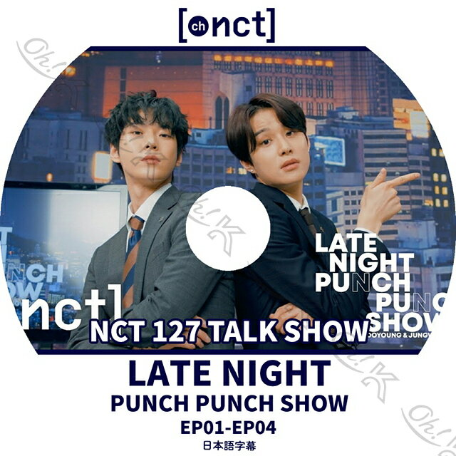 アジア・韓国, 韓国 K-POP DVD NCT127 chNCT LATE NIGHT PUNCH PUNCH SHOW (EP01-EP04) NCT127 127 YUTA WINWIN Taeyong Jaehyun Taeil Johnny NCT KPOP DVD