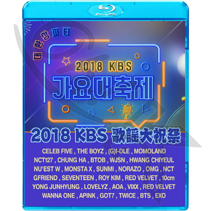 アジア・韓国, 韓国 Blu-ray 2018 KBS (2018.12.28) EXO SEVENTEEN TWICE RED VELVET WANNA ONE MONSTA X NCT127 GOT7 GFRIEND APINK VIXX NUEST W BTOB KPOP