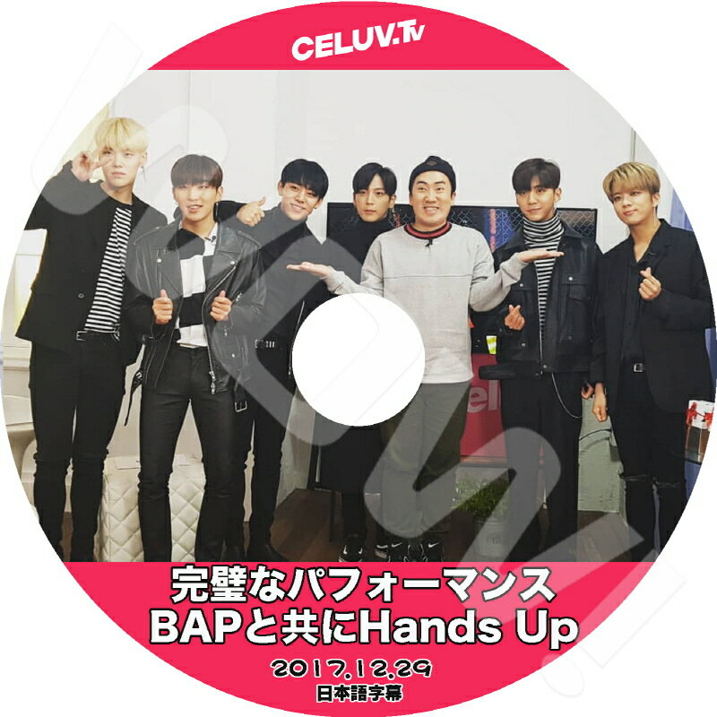 アジア・韓国, 韓国 K-POP DVD BAP CELUV TV BAPHands Up (2017.12.29) BAP YongGuk HimChan DaeHyun YoungJae JongUp ZELO JunHong DVD BAP DVD