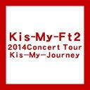 【送料無料!】【DVD】Kis-My-Ft2 2014Concert Tour Kis-My-Jou...