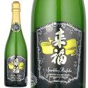 スパークリング来福 Sparkling-Raifuku 発泡清酒 スパークリング日本酒 来福酒造 750ml