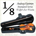 Andreas Eastman Standard series VL80 セットバイオリン (1/8サイズ/身長110cm〜115cm目安) 《バイオリン入門セット/分数バイオリン》 【送料無料】【ONLINE STORE】・・・