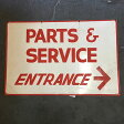 """AN220 USED(中古) VINTAGE ANTIQUE SIGN ビンテージサイン """"PARTS&SERVISE ENTRANCE"""" DOUBLE SIDED 両面サイン 91CMx61CM"""