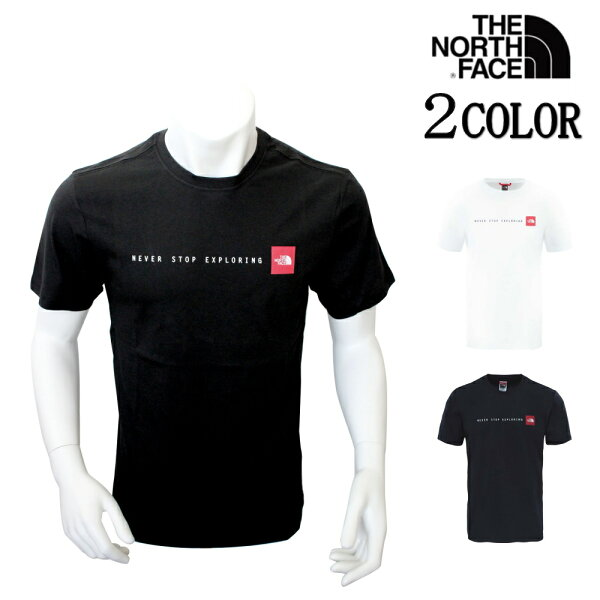 ノースフェイスTシャツTHENORTHFACEネバーストップエクスプローリングnf0a2tx4 並行輸入品 父の日ギフト