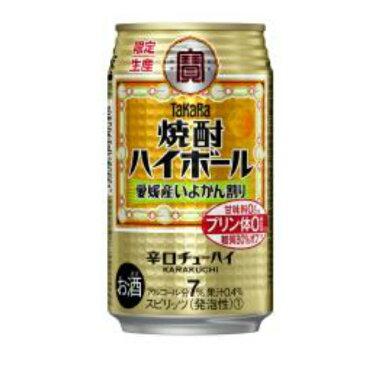 【在庫処分】TaKaRa 焼酎ハイボール 愛媛産 いよかん割 350ml 24本 ケース売り 在庫限り アウトレット チューハイ