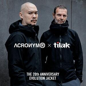 tilak ティラック ACRONYM アクロニウム 20周年記念エボリューションジャケット エヴォリューションジャケット The 20th Anniversary Evolution Jacket ゴアテックス