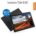 【WiFiモデル】Lenovo Tab E10(Androi...