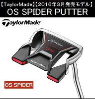 テーラーメイドゴルフクラブパター【TaylorMade】OSSPIDERPUTTERテーラーメイドOSスパイダーパター長さ:33インチ/34インチ付属品:専用ヘッドカバー