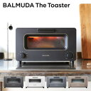 【送料無料】バルミューダ スチームオーブントースター おしゃれ トースター オーブン プレゼント 結婚祝い 引越し祝い 引越し 新築 新生活 あす楽 BALMUDA The Toaster K01E