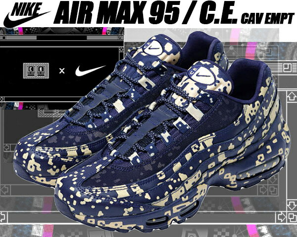 メンズ靴, スニーカー NIKE AIR MAX 95C.E blackened bluedesert ore Cav Empt av0765-400 95 C.E. SK8THING