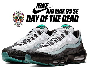 NIKE AIR MAX 95 SE DAY OF THE DEAD anthracite/black-cool grey ct1139-001 ナイキ エアマックス 95 スニーカー AM95 死者の日