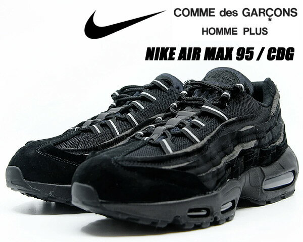 メンズ靴, スニーカー NIKE AIR MAX 95 CDG COMME des GARCONS HOMME PLUS blackblack-blk cu8406-001 95 AM95