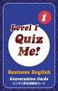 【英語を学ぶ人にオススメ 英語教材】クイズ・ミー!ビジネス英語の会話 - Level 1, Pack 1 Quiz Me! Business English Conversation Cards - Level 1, Pack 1の商品画像
