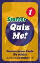 【英語を学ぶ人にオススメ 英語教材】クイズ・ミー! カンバセーション・カード for Adults - Starter, Pack 1 Quiz Me! Conversation Cards for Adults - Starter, Pack 1の商品画像