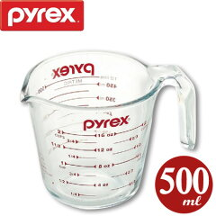 パイレックス PYREX 計量カップ メジャーカップ 500ml ( 強化ガラス 透明 ガラス…