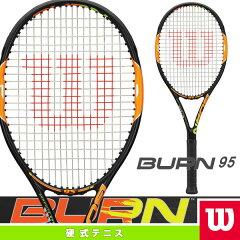 [ウィルソン テニスラケット]BURN 95/バーン 95(WRT727120)