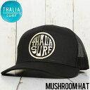 【送料無料】 THALIA SURF タリアサーフ MUSHROOM HAT メッシュキャップ