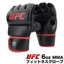 【正規品】 UFC 6oz MMA フィットネス グローブ ユーエフシー 6オンス 総合格闘技 オープンフィンガー 格闘技 UFC-6OZGLOVE ブラック