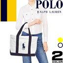 ポロ ラルフローレン Polo Ralph Lauren トートバッグ ビッグポニー レディース キャンバス 大きめ a4 イエロー ピンク ブルー ネイビー ホワイト CAMINO TOTE [S]