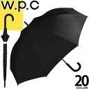wpc w.p.c 長傘 雨傘 メンズ レディース 2019...