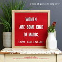 women are some kind of magic 2019 Wall Calendar: a year of quotes to empowerの商品画像