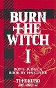 【新品】バーン・ザ・ウィッチ BURN THE WITCH (1巻 最新刊)
