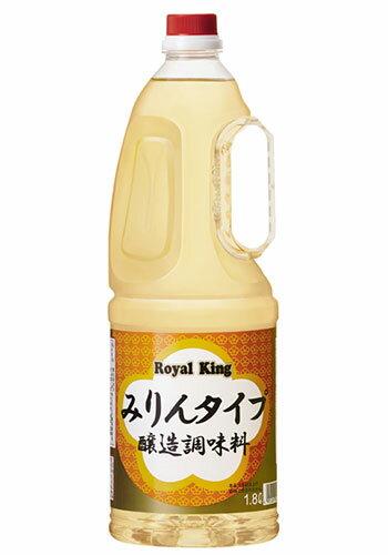 キング醸造 ロイヤルキング みりんタイプ 1.8L