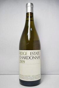 リッジ シャルドネ・エステート [2009]Ridge Chardonnay Eatate