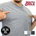 大きいサイズ メンズ Tシャツ 半袖 ポケット付き SOUTH POLE【キングサイズ 2L 3L 4L XL マルカワ サウスポール 無地 ストリート シンプル アメリカ アメカジ ロゴ】 トップス