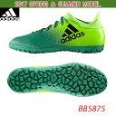 サッカー/ターフシューズ【アディダス/adidas】エックス 16.3 TF(BB5875)
