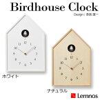 Lemnos レムノス Birdhouse Clock(バードハウス クロック) NY16-12 WH・ホワイト