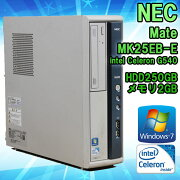 NECMateMK25EB-EWindows7CeleronG5402.50GHzメモリ2GBHDD250GB