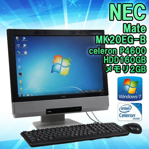 一体型パソコン NEC MK20EG-B メモリ2GB HDD160GB celeron P4600 2.0GHz Wind...