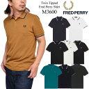 SALE 20%OFFフレッドペリー FREDPERRY ポロシャツ 半袖 メンズ M3600 フレッドペリーシャツ Twin Tipped Fred Perry Shirt 2021SS pol..
