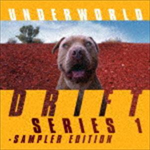 [送料無料] アンダーワールド / DRIFT SERIES 1 - SAMPLER EDITION(デラックス・エディション盤) [CD]