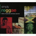 SIMPLY REGGAE [CD]