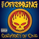 輸入盤 OFFSPRING / CONSPIRACY OF ONE [CD]
