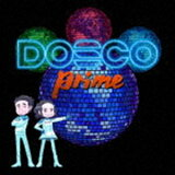DREAMS COME TRUE / DOSCO prime [CD]