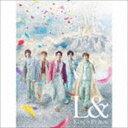 King & Prince / L&(初回限定盤A/CD+DVD) (初回仕様) [CD]
