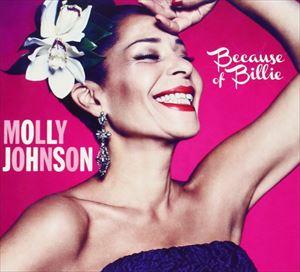 モダン, その他  MOLLY JOHNSON BECAUSE OF BILLIE CD