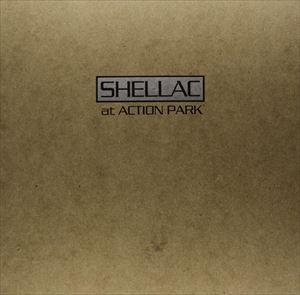 [送料無料] 輸入盤 SHELLAC / AT ACTION PARK (LTD) [LP]