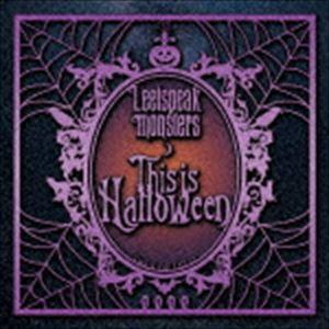 Leetspeak monsters / This is Halloween(通常盤) [CD]